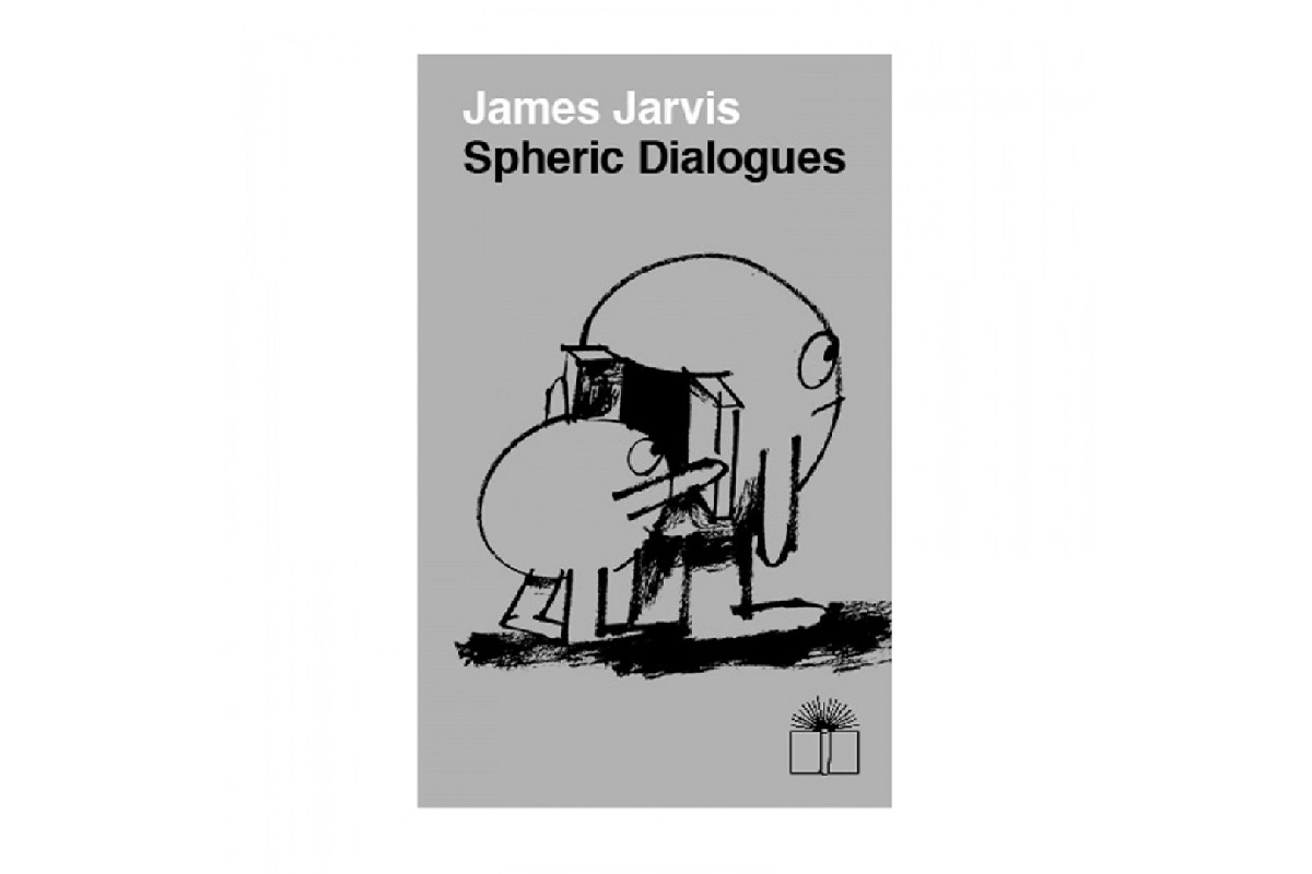 james-jarvis-spheric-dialogues-new-book-01